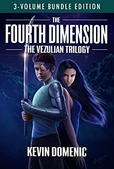 The Fourth Dimension: The Vezulian Trilogy (3 Volume Bundle) by [Domenic, Kevin]