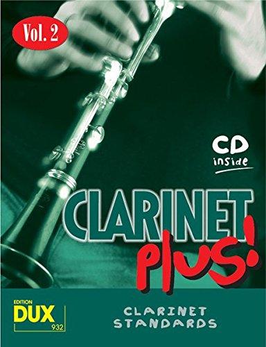 Clarinet Plus! Vol. 2: 8 weltbekannte Titel für Klarinette mit Playback-CD