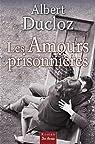 Les amours prisonnières par Ducloz