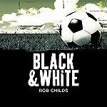 Black & White | Rob Childs