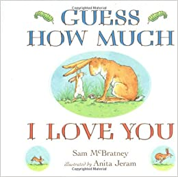 Guess How Much I Love You Amazoncouk Sam Mcbratney Anita Jeram