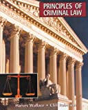 Principles of Criminal Law, Wallace, Harvey and Roberson, Clifford, 0801308364