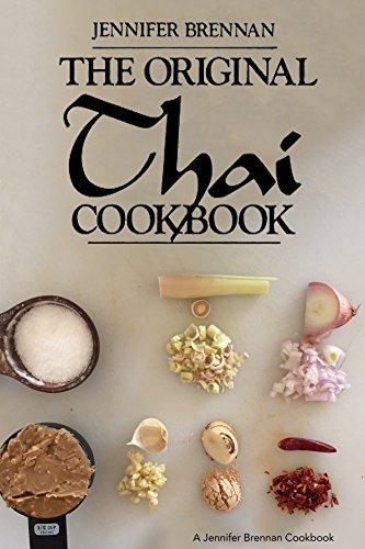 The Original Thai Cookbook (A Jennifer Brennan Cookbook) by Jennifer Brennan