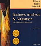 Business Analysis & Valuation: Using Financial Statements : Text & Cases
