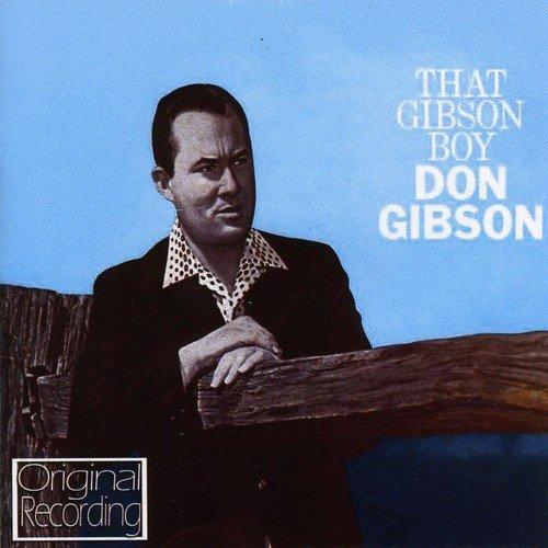 Don Gibson - That Gibson Boy - Zortam Music