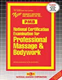 National Certification Examination for Professional Massage and Bodywork (PMB), Jack Rudman, 0837358086
