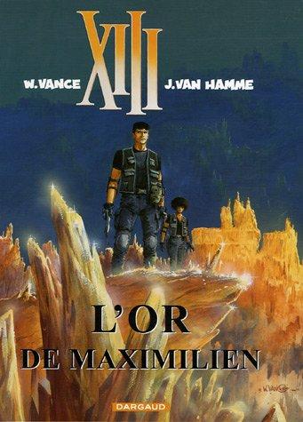 XIII n° 17 L'or de Maximilien