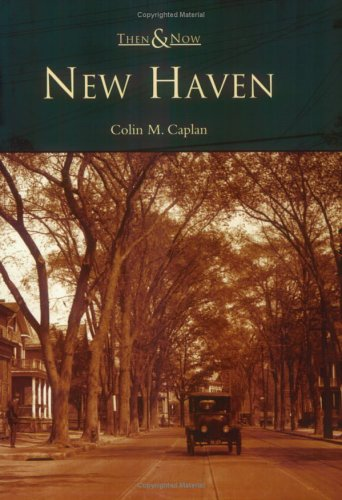 New Haven   (CT)  (Then and ()