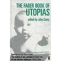 Faber Book of Utopias
