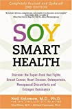 img - for Soy Smart Health: Discover the Super-Food That Fights Brest Cancer, Heart Disease, Osteoporosis, Menopausal Discomfort book / textbook / text book