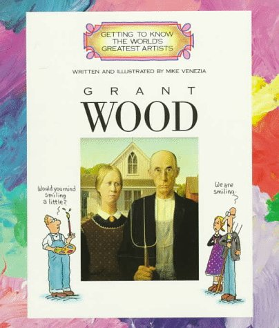 Confer Wood (Getting to Know the World's Greatest Artists)