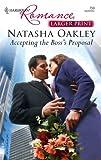 Accepting the Boss's Proposal, Natasha Oakley, 0373182597