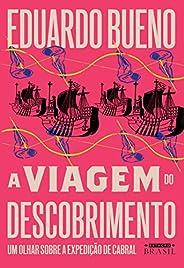 A viagem do descobrimento (Brasilis Livro 1)