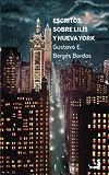 Escritos sobre Lilís y Nueva York (Spanish Edition)