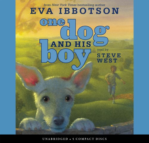 One Dog and His Boy - Audio Library Edition by Scholastic Audio Books