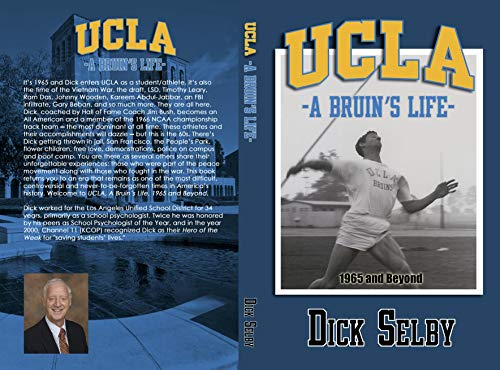 UCLA, A Bruin's Life, 1965 and Beyond por Dick Selby