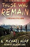 Those Who Remain (The New World Series) (Volume 7)