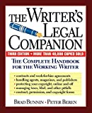 The Writer's Legal Companion: The Complete Handbook For The Working Writer, Third Edition