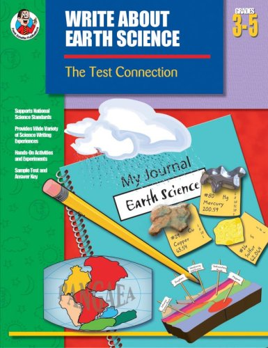 Write About Earth Science, Grades 3-5: The Test Connection (Write about Science)
