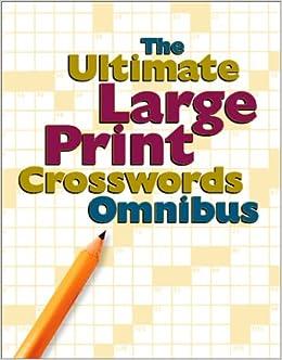 The Ultimate Large Print Crosswords Omnibus Crossword Daniel Stark Roslyn Amazon Books