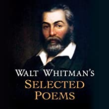 Walt Whitman's Selected Poems Audiobook by Walt Whitman Narrated by Brian Murray