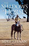 The Shadows of Horses, Mike Keenan, 1863255923