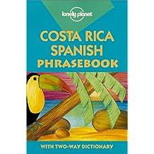 Lonely Planet Costa Rica Spanish Phrasebook (Phrasebooks) (Spanish Edition)