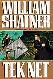Tek Net, William Shatner, 0399143394
