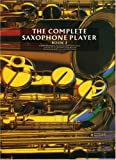 The Complete Saxophone Player, Raphael Ravenscroft, 0711908885