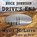 Buck Johnson: Drive's End | Wyatt McLaren