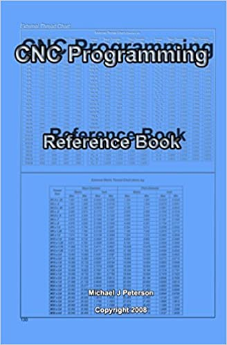 CNC Programming: Reference Book: Michael J Peterson: 9781438218946