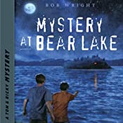 Mystery at Bear Lake: Tom and Ricky Mystery Series, Set 2 | Bob Wright