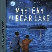 Mystery at Bear Lake: Tom and Ricky Mystery Series, Set 2 | Bob Wright