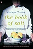 Front cover for the book The Book of Salt by Monique Truong