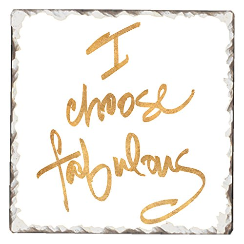 - CounterArt Single Tumbled Tile Absorbent Coaster, I Choose Fabulous