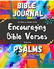 Bible Journal for Men or Women with Encouraging Bible Verses from the Psalms: A Prayer Journal for Overcoming Difficult Times