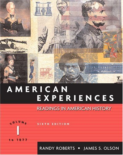American Experiences, Volume I (6th Edition)