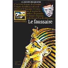 FAUSSAIRE ET LA BANDE DES 4 (LE)