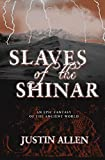 img - for Slaves of the Shinar book / textbook / text book