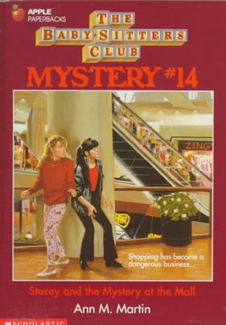 Stacey and the Mystery at the Mall (Baby-sitters Club - Haven New Mall Shopping