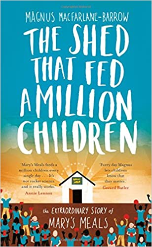 Book The Shed That Fed a Million Children