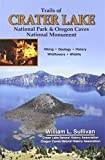 Trails of Crater Lake National Park & Oregon Caves National Monument