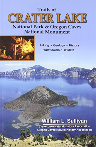 Trails of Crater Lake National Park & Oregon Caves National - Oregon National Caves Monument