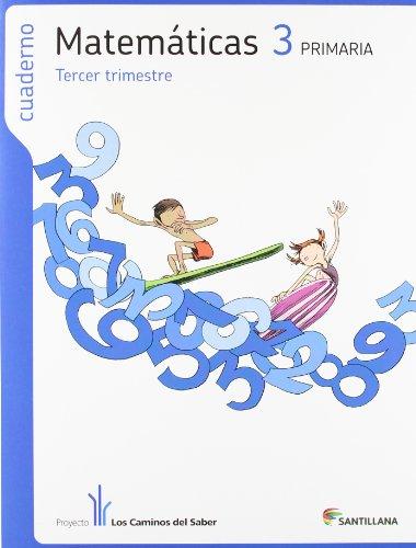 Cuaderno Matemáticas, 3ª Primaria, 3ª Trimestre