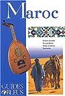 Guides bleus. Maroc par bleus