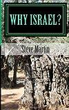 Why Israel?, Steve Martin, 1497323681