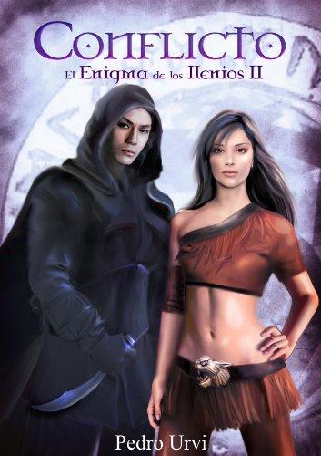 Conflicto: El enigma de los Ilenios II por Pedro Urvi