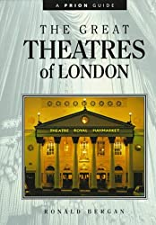 The Great Theatres of London: An Illustrated Companion