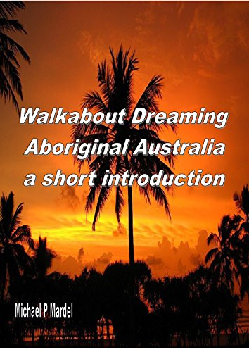 walkabout-dreaming-aboriginal-australia-a-short-introduction