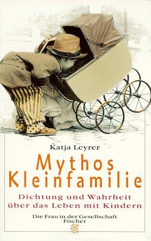 mythos-kleinfamilie